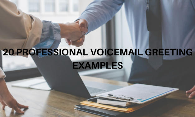 20 Professional Voicemail Greeting Examples