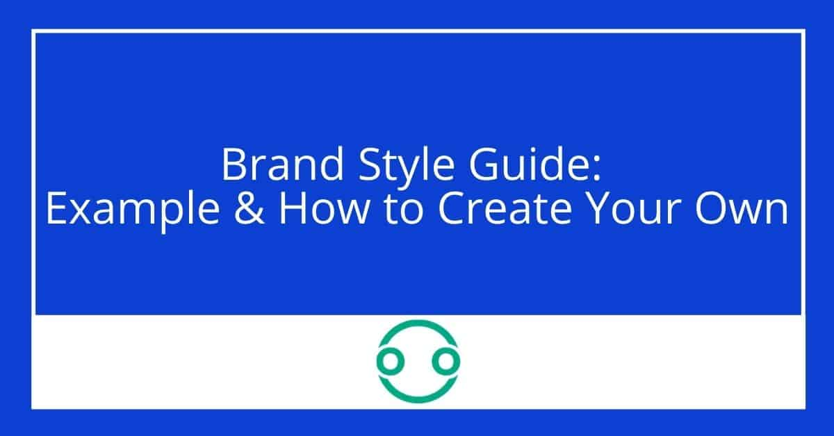 Brand Style Guide: Example & How to Create Your Own