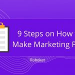 9 Steps on How to Make Marketing Plan, with Examples