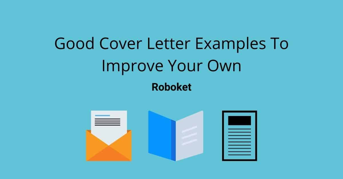 Good Cover Letter Examples To Improve Your Own